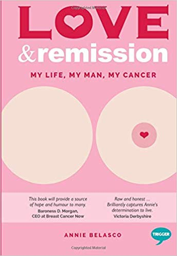 Love and Remission: My Life, My Man, My Cancer